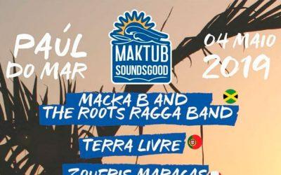 Maktube Soundsgood Festival a 4 de Maio