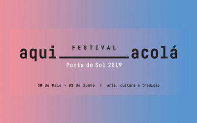 O Festival Aqui Acolá tem já cabeça de cartaz para edição 2019